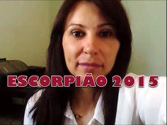 PREVISÕES 2015 SIGNO DE ESCORPIÃO por Ana Rodrigues