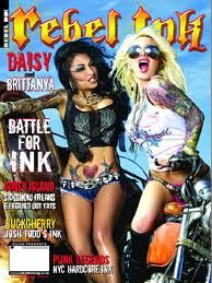 rebel ink magazine I love and I have this issue I am a fan of Brittanya