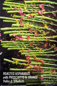Roasted Asparagus with Prosciutto and Orange Recipe | stupideasypaleo.com