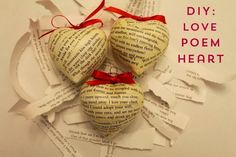 Linen, Lace, & Love: DIY: Love Poem Hearts #DIY #crafts #valentines #day