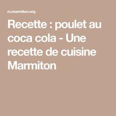 Recette : poulet au coca cola - Une recette de cuisine Marmiton