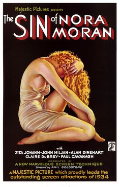 The Sin of Nora Moran, 1933. A Surprisingly Tedious Morality Tale