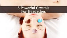 These 5 Crystals For Headaches are your best allies in treating pain and relaxing. These healing stones of very powerful and they will bring you relief. Headache Symptoms, Headache Remedies, Headache Relief, Chakra Crystals, Crystals And Gemstones, Stones And Crystals, Wicca, Magick, Natural Remedies For Uti