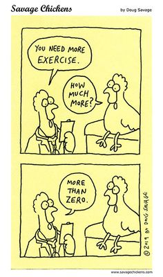 More Exercise Cartoon Savage Chickens, Sticky Notes, Puns, Laughter, Exercise, Cartoon, Humor, Comics, Funny Stuff