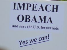 The First Big Step Toward Obama's Impeachment - http://ontopofthenews.net/2013/05/16/odds-ends/the-first-big-step-toward-obamas-impeachment-4/