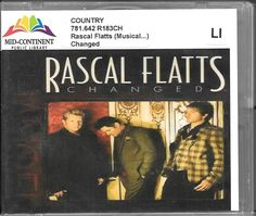 Changed by Rascal Flatts (CD, Apr-2012, Big Machine Records) #ContemporaryCountry