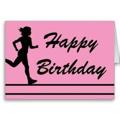 Happy Birthday For A Runner Jennifer T