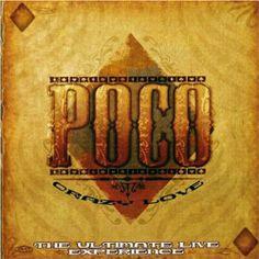 Crazy Love | Poco - Established 1968 -