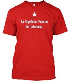 La Republica Popular De Catalunya Red T-Shirt Front