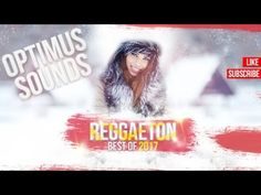BEST REGGAETON FROM THIS YEAR   REGGAETON MUSIC MIX 2017   Canciones Lo ... Music Mix, Pop, Youtube, Reggaeton, Popular, Pop Music, Youtubers, Youtube Movies