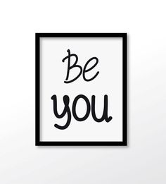 $2.99 Be you wall art Be you quote print be you quote by dadaprintables