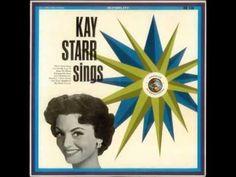 Kay Starr - I've got my love to keep me warm
