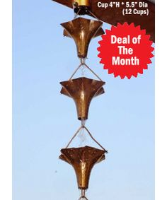 Thanksgiving Sale.... Take $10 OFF on order over $150.00 with free shipping, Promo Code: SALE12, Deal of The Month - 8.5 ft Copper Angel Blossom Rain Chain