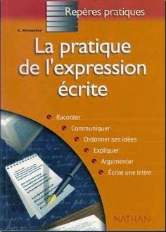 La faculté: La Pratique de l'expression écrite