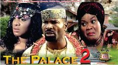 The Palace 2    – 2014 Latest Nigerian Nollywood Movie -  Click link to view & comment:  http://www.afrotainmenttv.com/video/the-palace-2-2014-latest-nigerian-nollywood-movie/