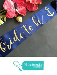 Nautical Bride to Be Bachelorette Party Sash with Anchor from White Rabbits Design https://www.amazon.com/dp/B01N76NWAG/ref=hnd_sw_r_pi_dp_57UlybEY8DS69 #handmadeatamazon