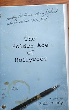 The Holden Age of Hollywood - Kindle edition by Phil Brody. Literature & Fiction Kindle eBooks @ Amazon.com.