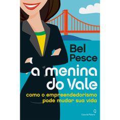 A menina do Vale - Bel Pesce #livro