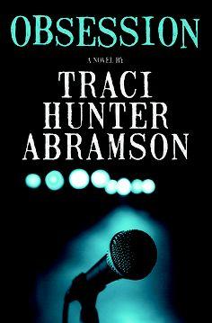 Obsession - Traci Hunter Abramson