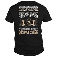 Best TShirt For Dispatcher => Check out this shirt or mug by clicking the image, have fun :) Please tag, repin & share with your friends who would love it. #Dispatchermug, #Dispatcherquotes #Dispatcher #hoodie #ideas #image #photo #shirt #tshirt #sweatshirt #tee #gift #perfectgift