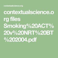 Tratamiento basado en la aceptación para dejar de fumar.