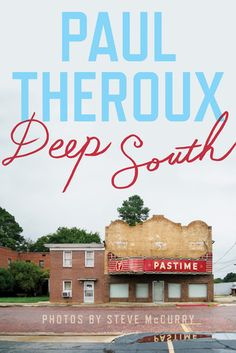 In his 10th travel book, Theroux journeys in the rural American South.
