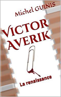 Victor Averik: La renaissance par [GUINIS, Michel]