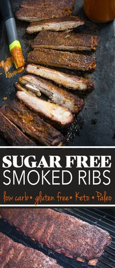 Sugar Free Smoked Pork Ribs (Keto and Paleo friendly) Sugar free smoked ribs made with a savory and sweet dry rub that has zero added sugar, as well as an incredible BBQ sauce that is naturally sweetened with no sugar. It's Keto and Paleo friendly, gluten Smoked Ribs Rub, Rub For Pork Ribs, Pork Dry Rubs, Pork Rub, Ribs On Grill, Bbq Ribs, Pork Rib Rub Recipe, Pork Rib Recipes, Grilling Recipes