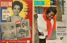 Drum magazine was founded in 1951 in South Africa. With its bright, bold covers and regular coverage of black social and political life,