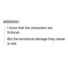 I cant ecxept that they are fictional because they live in this world in my & others hearts