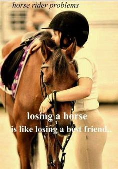 ...I'm lucky to say that i haven't lost my horse yet, but I can only try to imagine the pain when I do