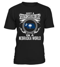 South Carolina Girl in a Nebraska World State T-Shirt #SouthCarolinaGirl