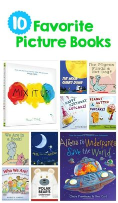 10 Favorite Picture Books your kids will love!