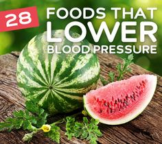 28 Foods That Lower Blood Pressure- eat more of these to keep your blood pressure at healthy levels.