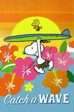 Snoopy Running Into The Surf Holding Surfboard Over His Head With Woodstock Flying Overhead With Caption - Catch a Wave