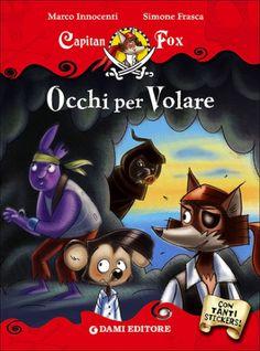 #Occhi per volare. capitan fox. con adesivi edizione Dami editore  ad Euro 7.42 in #Dami editore #Libri per ragazzi