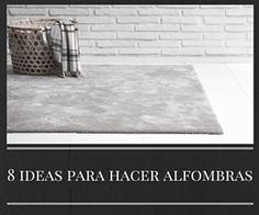 8 ideas para hacer alfombras en casa.