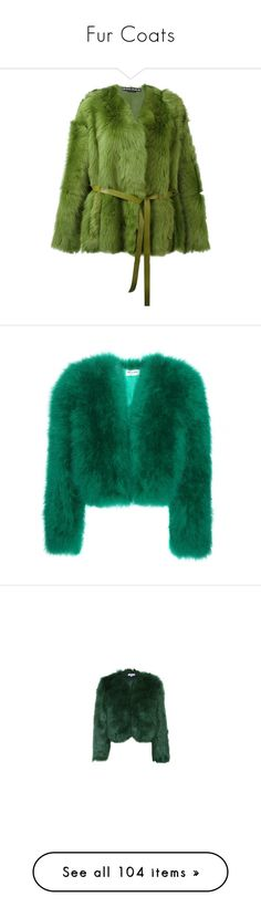 """Fur Coats"" by julianne-lalonde ❤ liked on Polyvore featuring outerwear, jackets, rochas, green, belted jacket, shearling jacket, rochas jacket, green jacket, coats and fur"