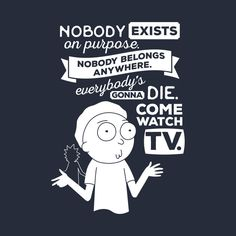 Rick and Morty Schwifty Wubba Lubba Fair Use Nobody Exists on Purpose