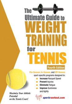 "Read ""The Ultimate Guide to Weight Training for Tennis"" by Rob Price available from Rakuten Kobo. The Ultimate Guide to Weight Training for Tennis is the most comprehensive and up-to-date tennis-specific training guide. Tennis Techniques, Tennis Rules, Weight Training Programs, Tennis Workout, Abdominal Exercises, Play Tennis, Guys Be Like, Injury Prevention, Tennis Players"