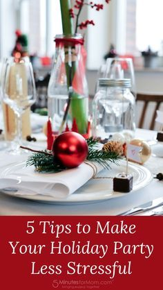 5 Tips To Make Your Holiday Party Less Stressful