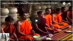Khmer News Sam Rainsy CNRP of Cambodia People : sam rainsy party | khmer news today | 2016/03/20/#...