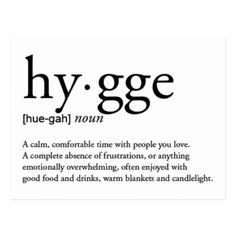 Hygge Definition Postcard - customize create your own diy & cyo Hygge Definition, Definition Of Love, Pretty Words, Beautiful Words, Danish Words, Hygge Life, Unusual Words, Love Post, Minimalist Scandinavian