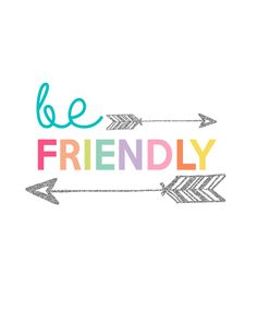 Be Friendly Printable | Day 11 Kids Prints Series - The Girl Creative