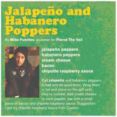 Mike Fuentes of Pierce The Veil // Jalapeno and Habanero Poppers