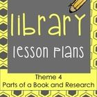 Elementary Library Lesson Plans (theme 4 Research/learn The Library)