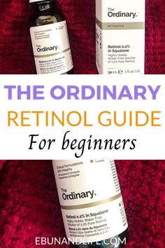 In this post, you're goong to learn about The Ordinary Retinol guide for beginners. As well as tips for first time Retinol users. #theordinaryskincare #antiaging #skincareover50 #prematureaging #skincareproductsthatwork Skincare For Oily Skin, Oily Skin Care, Skin Care Regimen, Drugstore Skincare, The Ordinary Retinol, The Ordinary Skincare, The Ordinary Guide, Retinol For Acne, Home Remedies