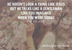 When You Were Young-Killers Always my jam