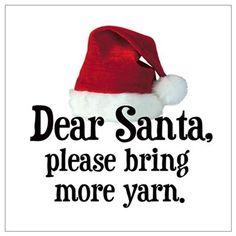 Santa Bring More Yarn Poster