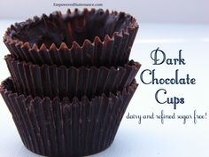"Healthy Homemade Chocolate Cups  #EmpoweredSustenance   ""A chocolate treat with nourishing ingredients: Nourishing coconut oil provides a rich and silky base for these chocolate cups. This metabolism-boosting fat boasts a myriad of health benefits and I like to use it wherever possible. Raw honey or pure maple syrup adds natural sweetness."""